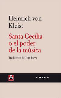 SANTA CECILIA O EL PODER DE LA MUSICA