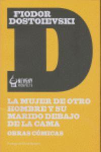 MUJER DE OTRO HOMBRE Y SU MARIDO DEBAJO DE LA CAMA, LA