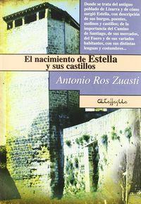NACIMIENTO DE ESTELLA Y SUS CASTILLOS, EL