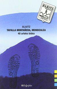 ALAITZ - TAFALLA MONTAÑERA, MENDIZALEA - 40 URTEKO BIDEA (+DVD)