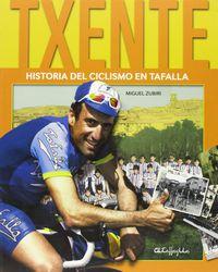 TXENTE - HISTORIA DEL CICLISMO EN TAFALLA