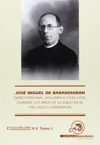 (PACK 2) J. M. BARANDIARAN - DIARIO PERSONAL II (1936-1953)