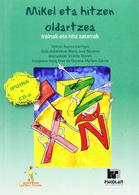 IRAINAK ETA HITZ ZATARRAK - MIKEL ETA HITZEN MATXINADA (+CD)