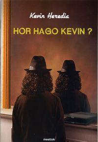 Hor Hago Kevin? - Kevin Heredia
