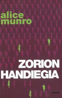 Zorion Handiegia - Alice Munro