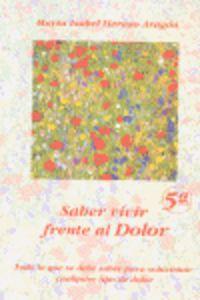 SABER VIVIR FRENTE AL DOLOR (5ª ED)
