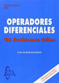 Operadores Diferenciales - 20 Problemas Utiles - Juan De Burgos Roman