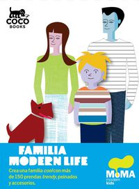 Familia Modern Life - Moma  /  Michael  Bartolos