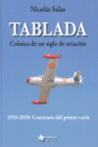 TABLADA - CRONICA DE UN SIGLO DE AVIACION