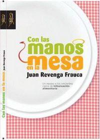 Con Las Manos En La Mesa - Juan Revenga Frauca