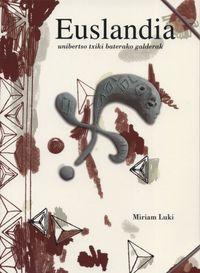 EUSLANDIA - UNIBERTSO TXIKI BATERAKO GALDERAK