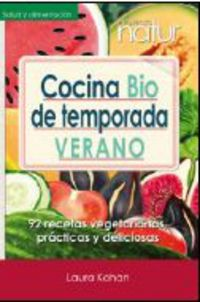 Cocina Bio De Temporada - Verano - Laura Kohan Caceres