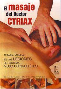 El masaje del doctor cyriax - Andoni Jauregi Crespo / Jesus Vazquez Gallego