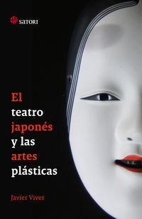 El teatro japones y las artes plasticas - Javier Vives