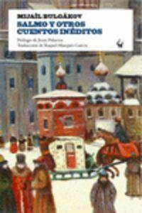 Salmo Y Otros Cuentos Ineditos - Mijail Bulgakov