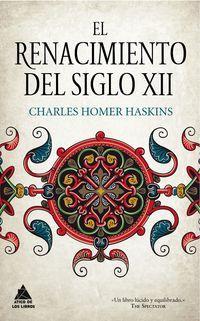 El renacimiento del siglo xii - Charles Homer Haskins