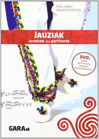 JAUZIAK - URRATSAK ETA PARTITURAK (+DVD)