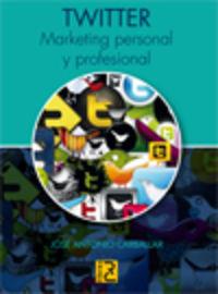 Twitter - Marketing Personal Y Profesional - Jose Antonio Carballar