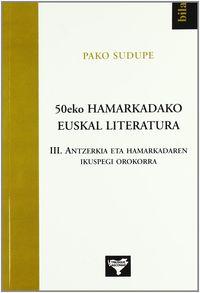 50EKO HAMARKADAKO EUSKAL LITERATURA 3 - ANTZERKIA ETA HAMAR