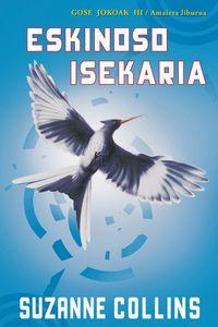 Eskinoso Isekaria - Gose Jokoak Iii - Suzanne Collins