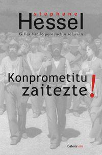 Konprometitu Zaitezte - Stephane Hessel