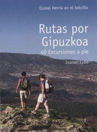 Rutas Por Gipuzkoa - 40 Excursiones A Pie - Juanan Cobo