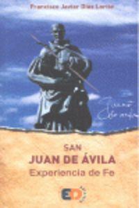 SAN JUAN DE AVILA - EXPERIENCIA DE FE