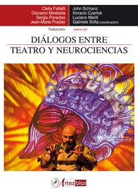 DIALOGOS ENTRE TEATRO Y NEUROCIENCIAS
