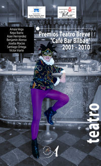 PREMIOS TEATRO BREVE CAFE-BAR BILBAO 2001-2010