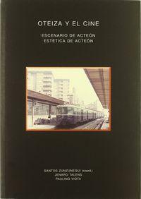 Oteiza Y El Cine - Santos Zunzunegi