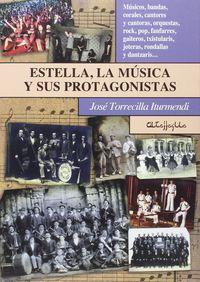 Estella, La Musica Y Sus Protagonistas - Jose Torrecilla Iturmendi