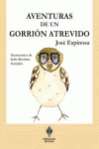 Aventuras De Un Gorrion Travieso - Jose Espinosa Martinez