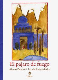 El pajaro de fuego - Alonso Palacios / Leticia Ruifernandez