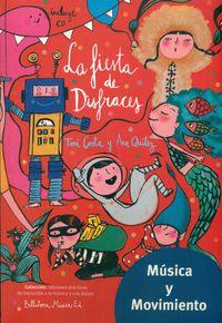 Fiesta De Disfraces, La (+cd) - Toni  Costa  /  Ana  Quilez