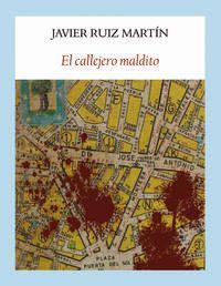 El callejero maldito - Javier Ruiz Martin