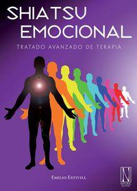 Shiatsu Emocional - Tratado Avanzado De Terapia - Emilio Estivill