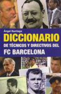 DICC. DE TECNICOS Y DIRECTIVOS DEL FC BARCELONA