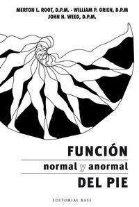 Funcion Normal Y Anormal Del Pie - L. Root Merton