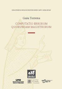 Confutatio Errorum Quorundam Magistrorum - Guiu Terrena