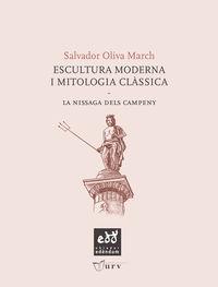ESCULTURA MODERNA I MITOLOGIA CLASSICA - LA NISSAGA DELS CAMPENY