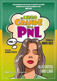 El libro grande de la pnl - ALFREDO D'IPPOLITO / Enric Llado Micheli / Allan Santos
