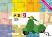 ADI! 2 - ADIMENA BIZKORTZEKO JARDUERAK (ERANTZUNEKIN)