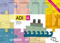 ADI! 4 - ADIMENA BIZKORTZEKO JARDUERAK (ERANTZUNEKIN)