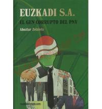 EUZKADI S. A. - EL GEN CORRUPTO DEL PNV
