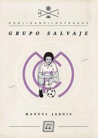Grupo Salvaje - Ramon Jabois Sueiro