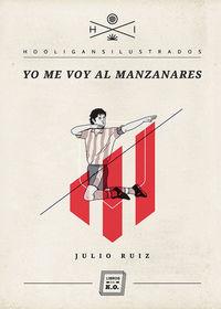 Yo Me Voy Al Manzanares - Julio Ruiz Llorente