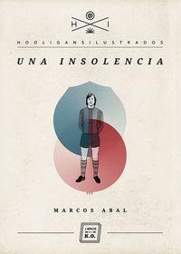 Una insolencia - Marcos Abal
