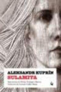 Sulamita - Aleksandr Kuprin