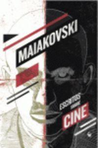 Escritos Sobre Cine - Vladimir Maiakovski