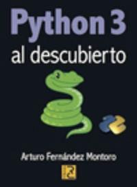 Python 3 - Al Descubierto - Arturo Fernandez Montoro